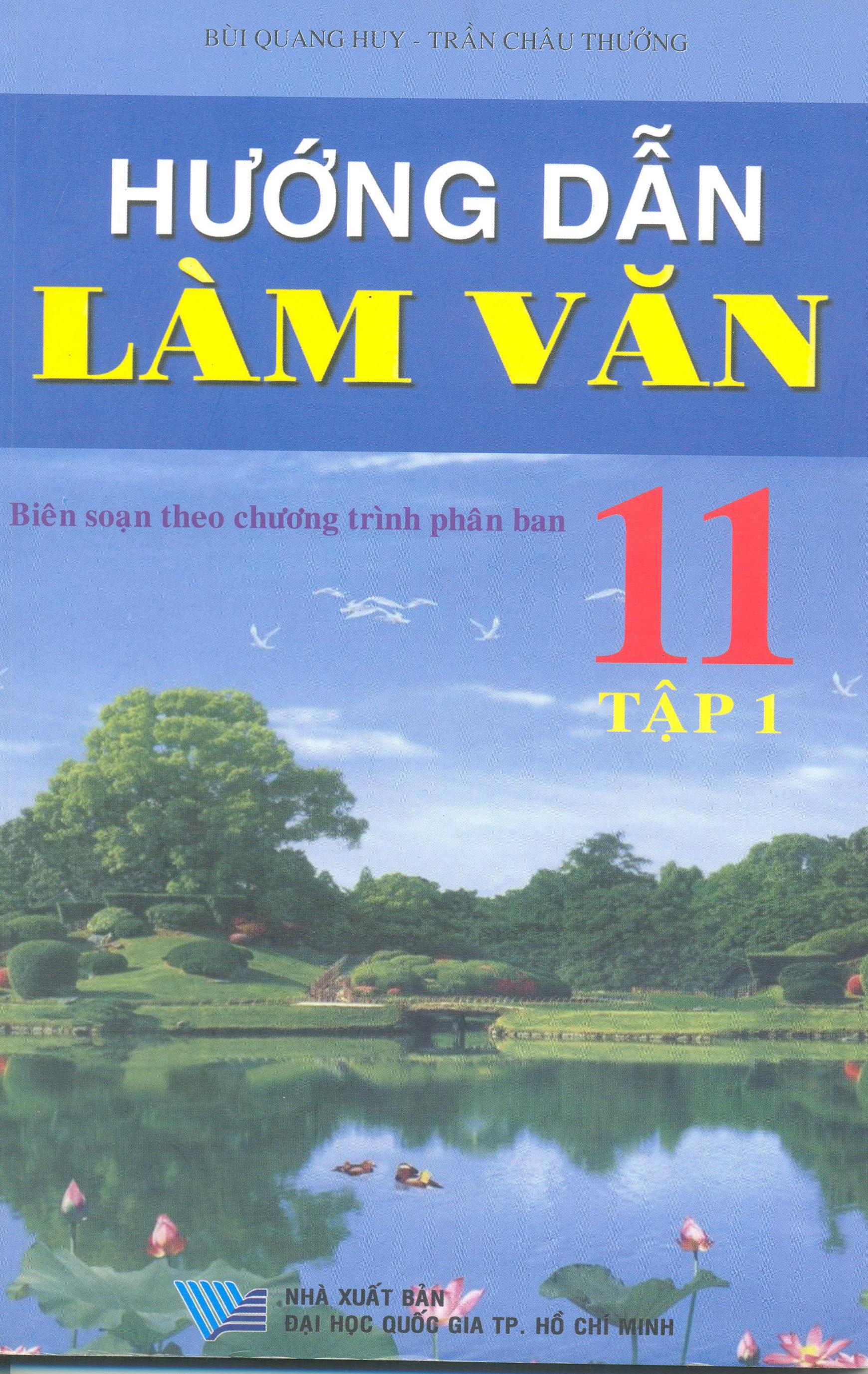 Hướng Dẫn Làm Văn 11 (Tập 1) - 8935094402619,62_44353,28000,tiki.vn,Huong-Dan-Lam-Van-11-Tap-1-62_44353,Hướng Dẫn Làm Văn 11 (Tập 1)