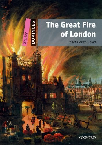 Dominoes (2 Ed.) Starter: The Great Fire of London - 9780194247054,62_23847,281000,tiki.vn,Dominoes-2-Ed.-Starter-The-Great-Fire-of-London-62_23847,Dominoes (2 Ed.) Starter: The Great Fire of London