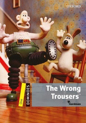 Dominoes (2 Ed.) 1: The Wrong Trousers