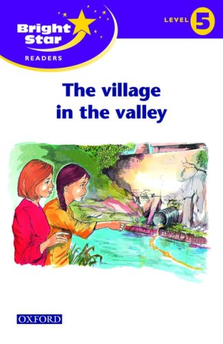 Bright Star Reader 5: The Village In The Valley