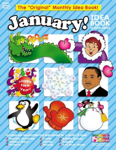 January Idea Book: A Creative Idea Book for the Elementary Teacher