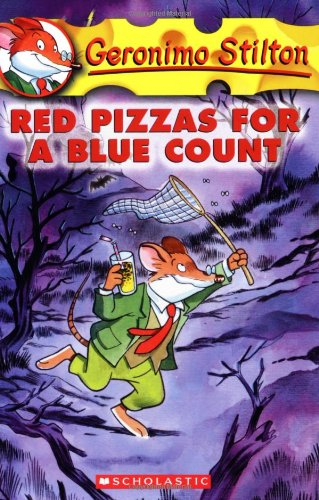 Geronimo Stilton Book 7 : Red Pizzas for a Blue Count