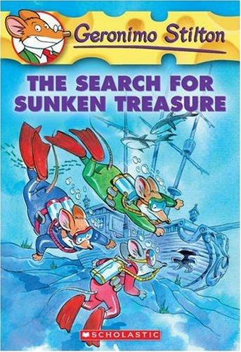 The Search for Sunken Treasure (Geronimo Stilton, No. 25)
