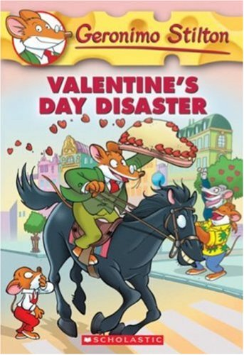 Valentine's Day Disaster (Geronimo Stilton, No. 23)