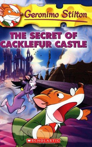 The Secret of Cacklefur Castle (Geronimo Stilton, No. 22)