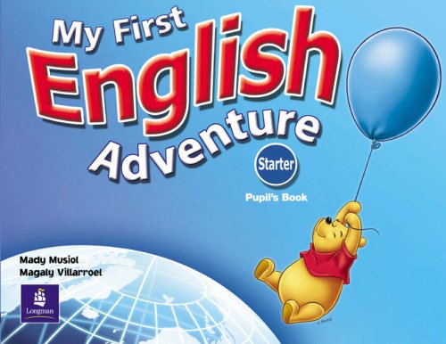 My First English Adventure Starter Pupils Book (English Adventure)