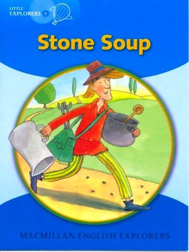 Little Explorers B: Stone Soup