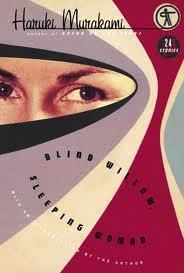 Blind Willow, Sleeping Woman (Vintage International)