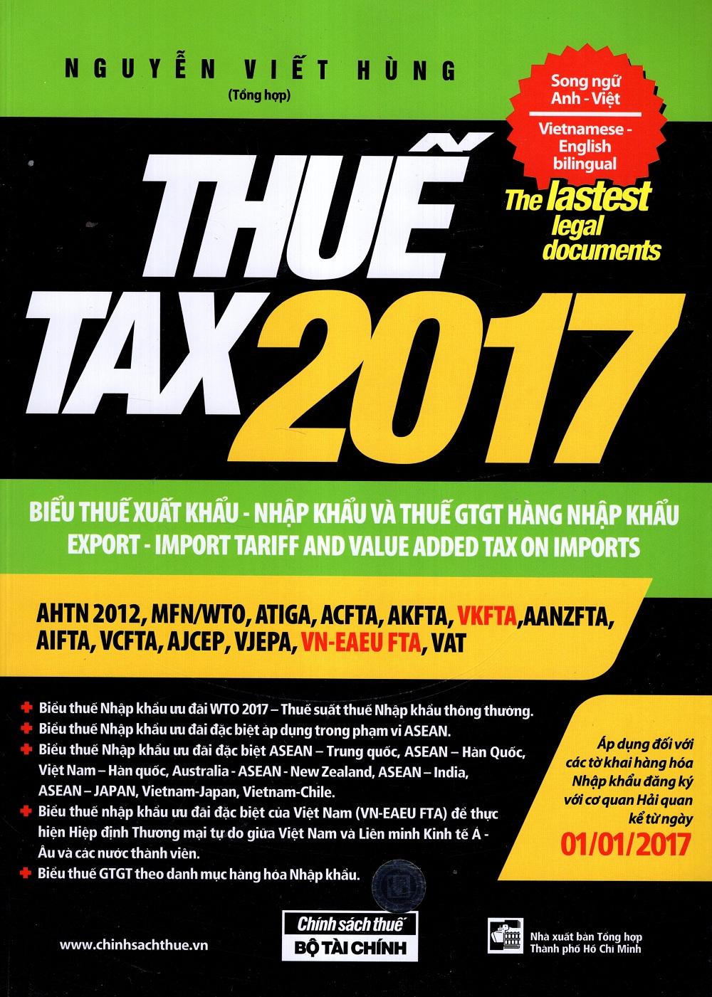 Thuế TAX 2017 – Biểu Thuế Xuất Khẩu – Nhập Khẩu Và Thuế GTGT Hàng Nhập Khẩu (Song Ngữ Anh – Việt)