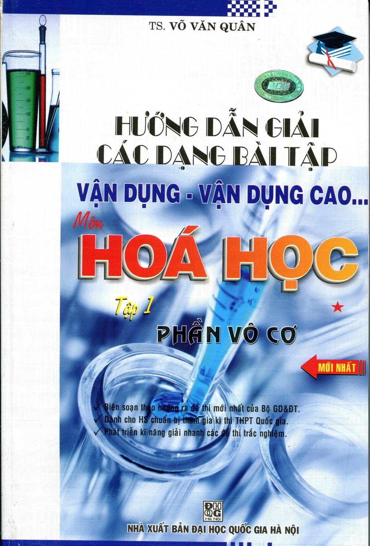 Hướng Dẫn Giải Các Bài Tập Vận Dụng Môn Hóa Học (Tập 1) - Phần Vô Cơ - 8936039378815,62_209900,86000,tiki.vn,Huong-Dan-Giai-Cac-Bai-Tap-Van-Dung-Mon-Hoa-Hoc-Tap-1-Phan-Vo-Co-62_209900,Hướng Dẫn Giải Các Bài Tập Vận Dụng Môn Hóa Học (Tập 1) - Phần Vô Cơ