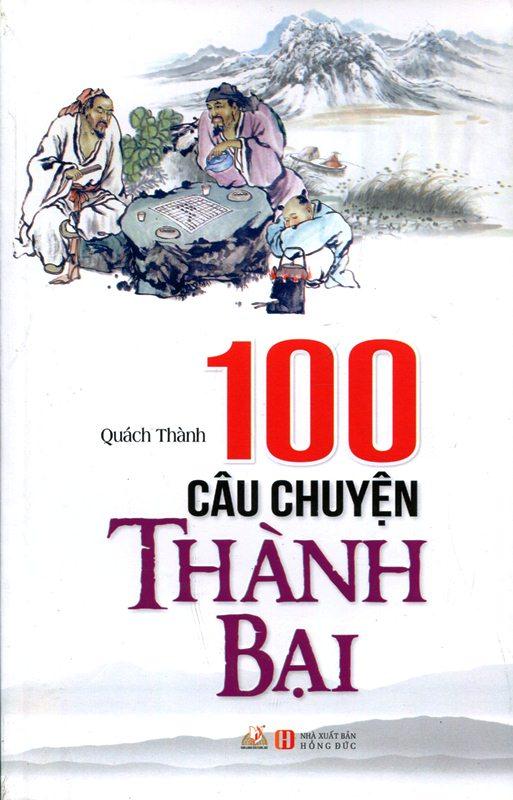 100 Câu Chuyện Thành Bại