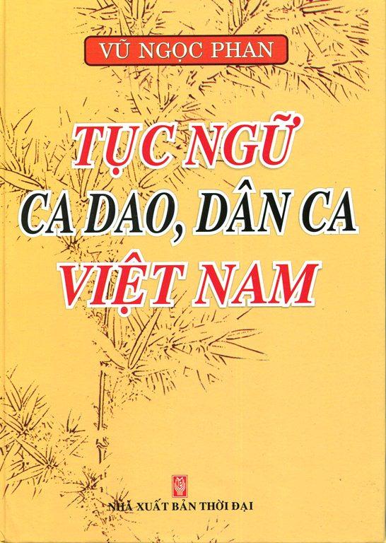 Tục Ngữ Ca Dao, Dân Ca Việt Nam