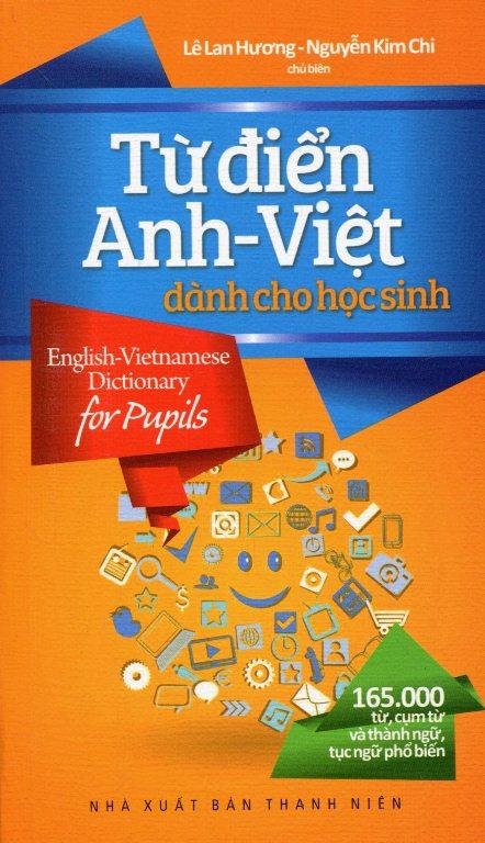 Từ Điển Anh – Việt Dành Cho Học Sinh 165.000 Từ