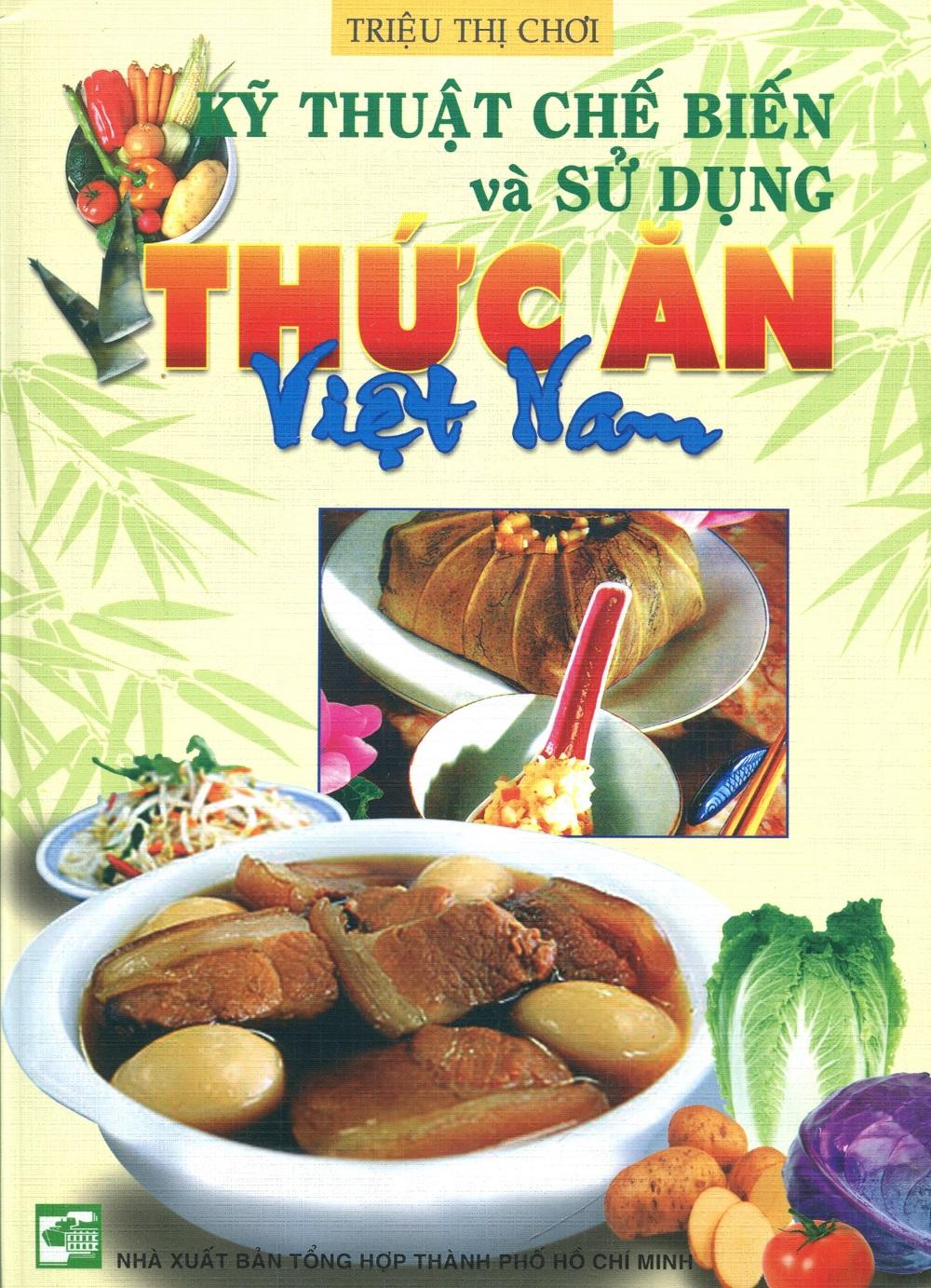 Kỹ Thuật Chế Biến Và Sử Dụng Thức Ăn Việt Nam