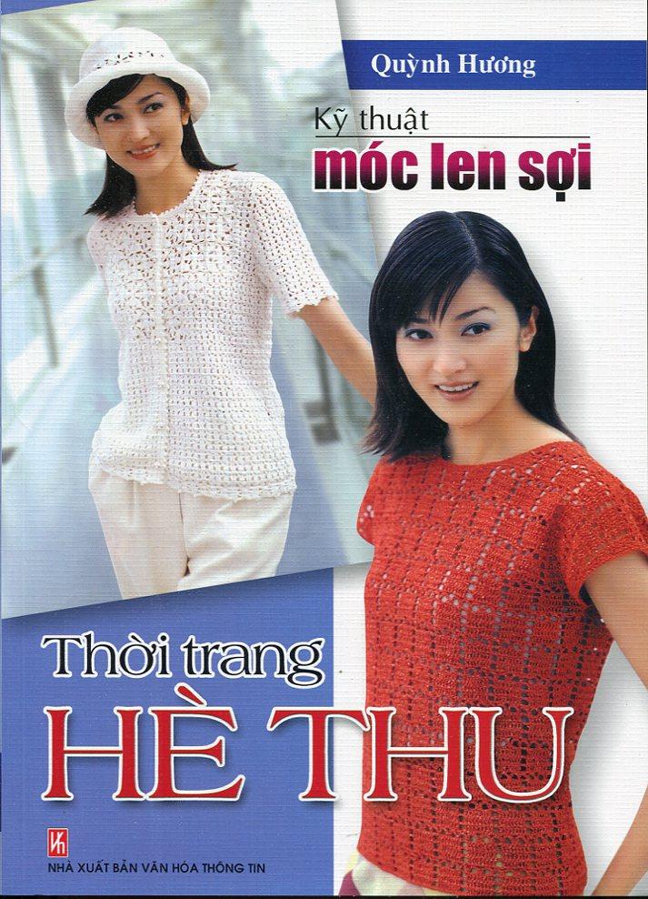 Kỹ Thuật Móc Len Sợi - Thời Trang Hè Thu