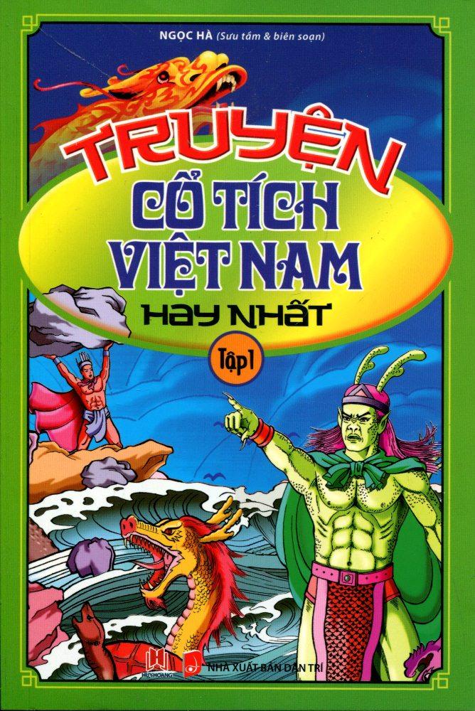 Truyện Cổ Tích Việt Nam Hay Nhất (Tập 1)