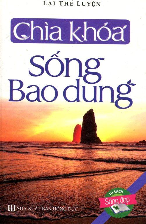 Sách Bỏ Túi - Chìa Khoá Sống Bao Dung