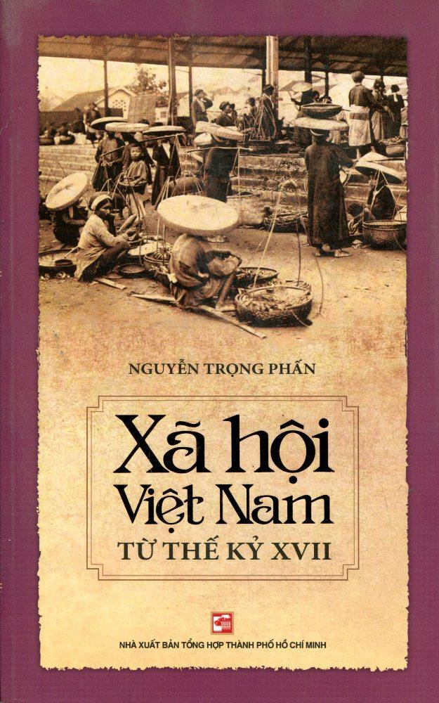 Xã Hội Việt Nam Từ Thế Kỷ XVII
