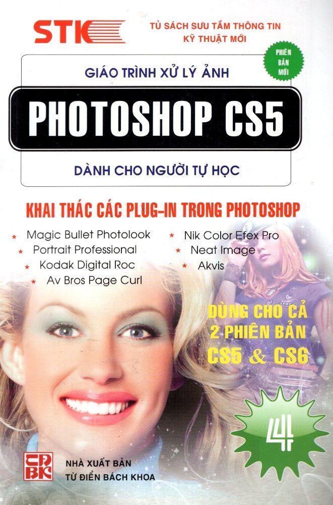 Giáo Trình Xử Lý Ảnh Photoshop CS5 Dành Cho Người Tự Học (Tập 4) - Khai Thác Các Plug-In Trong Photoshop
