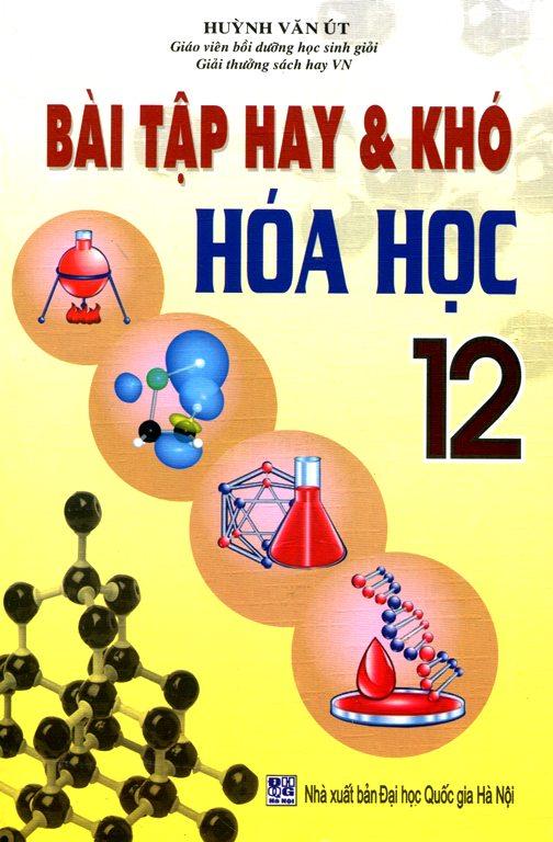 Bài Tập Hay Khó Hóa Học Lớp 12