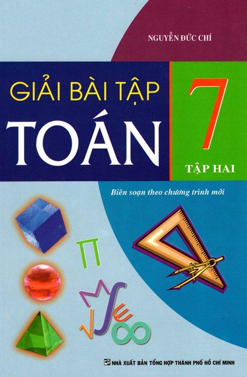 Giải Bài Tập Toán Lớp 7 (Tập 2) (Tái Bản 2015) - 8936083202883,62_141825,28000,tiki.vn,Giai-Bai-Tap-Toan-Lop-7-Tap-2-Tai-Ban-2015-62_141825,Giải Bài Tập Toán Lớp 7 (Tập 2) (Tái Bản 2015)