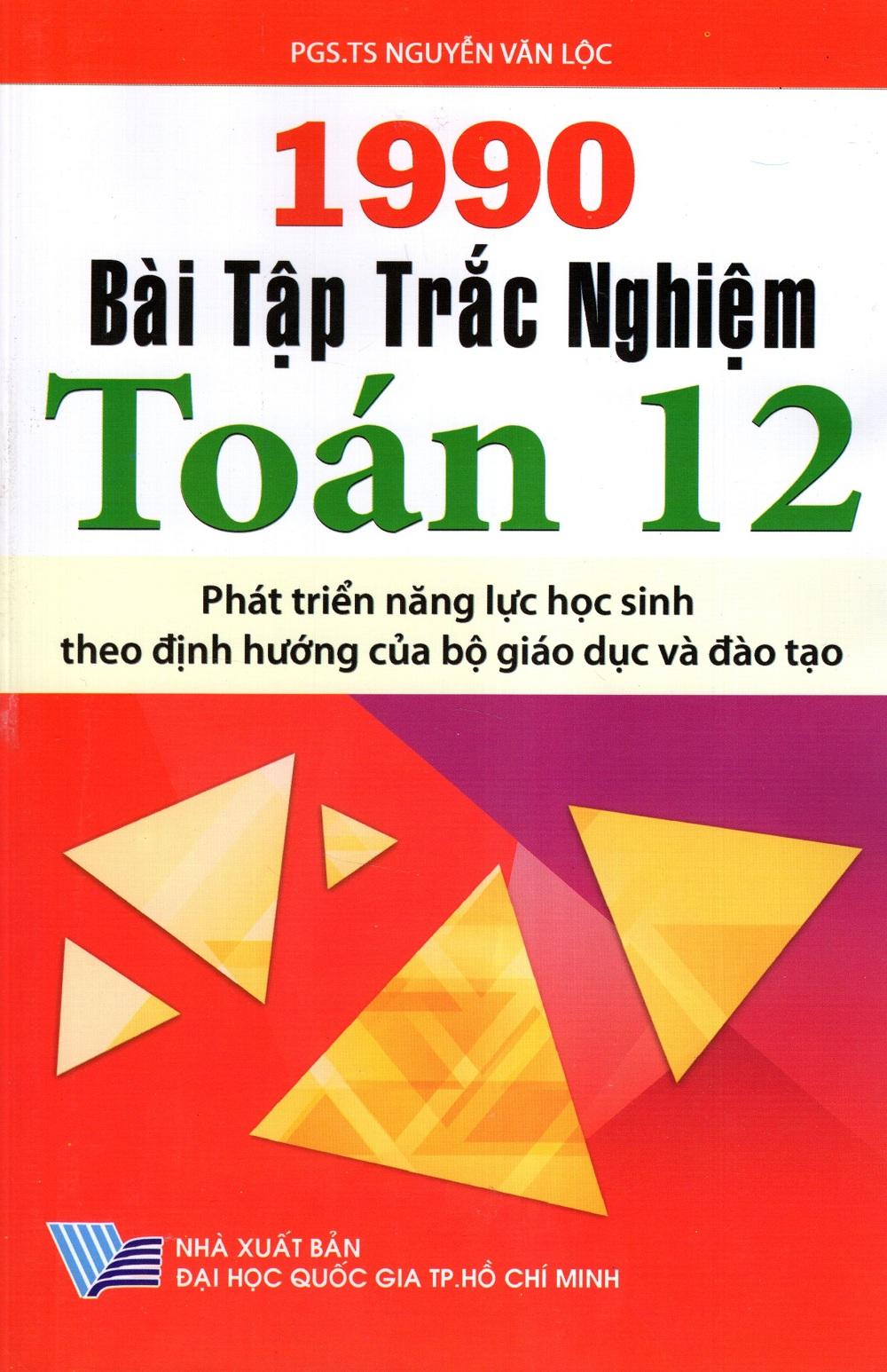 1990 Bài Tập Trắc Nghiệm Toán Lớp 12