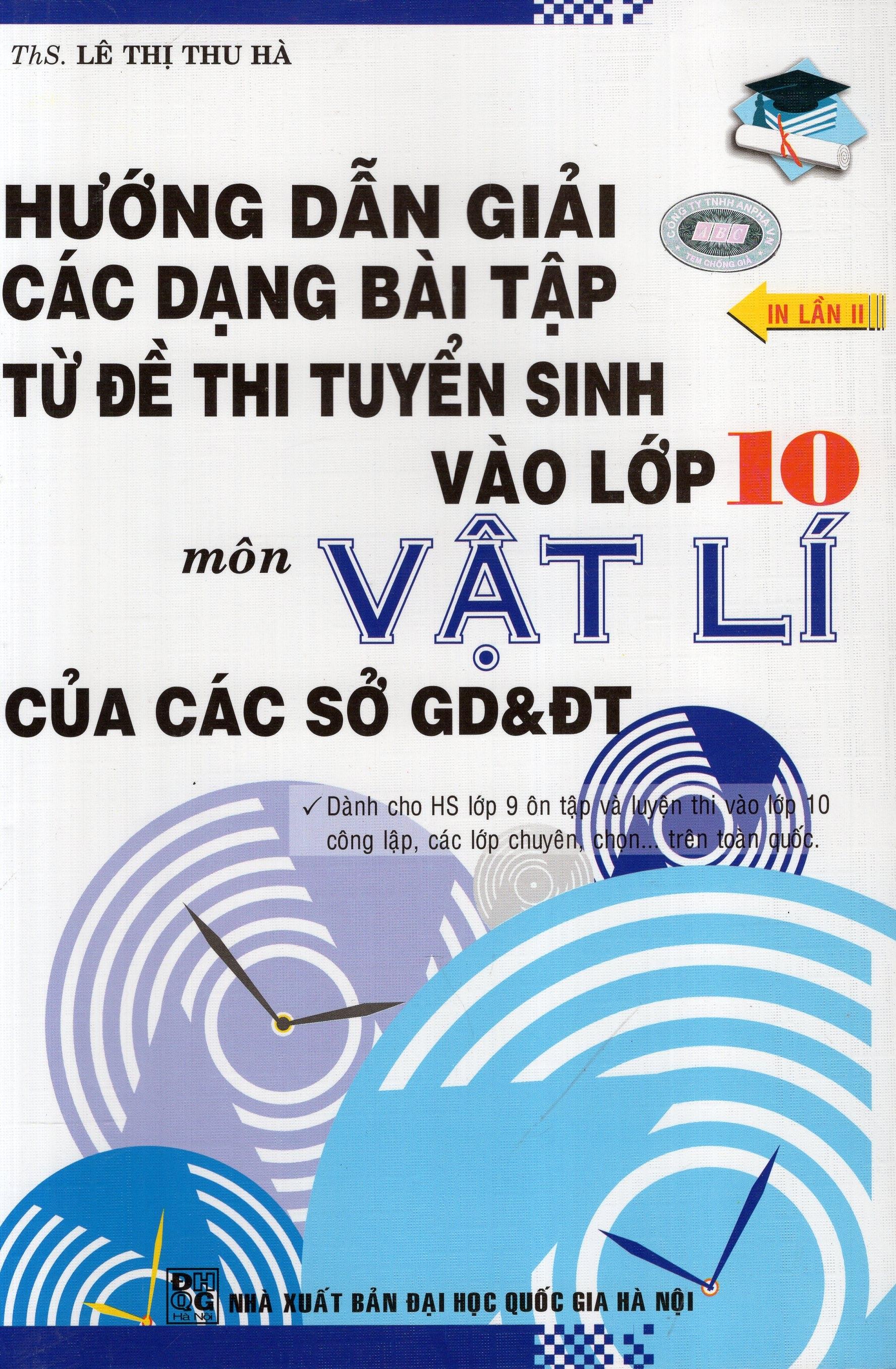 Hướng Dẫn Giải Các Dạng Bài Tập Thi Tuyển Sinh Vào Lớp 10 Môn Vật Lý - 8936039379393,62_208363,51000,tiki.vn,Huong-Dan-Giai-Cac-Dang-Bai-Tap-Thi-Tuyen-Sinh-Vao-Lop-10-Mon-Vat-Ly-62_208363,Hướng Dẫn Giải Các Dạng Bài Tập Thi Tuyển Sinh Vào Lớp 10 Môn Vật Lý
