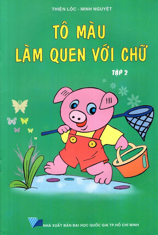 Tô Màu Làm Quen Với Chữ (Tập 2) - 8936036305760,62_212030,8000,tiki.vn,To-Mau-Lam-Quen-Voi-Chu-Tap-2-62_212030,Tô Màu Làm Quen Với Chữ (Tập 2)