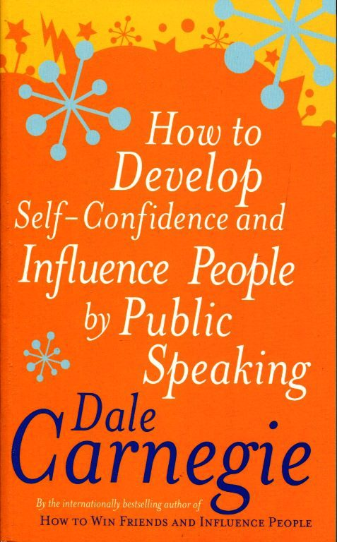 How To Develop Self-Confidence And Influence People By Public Speaking (Mass Market Paperback)