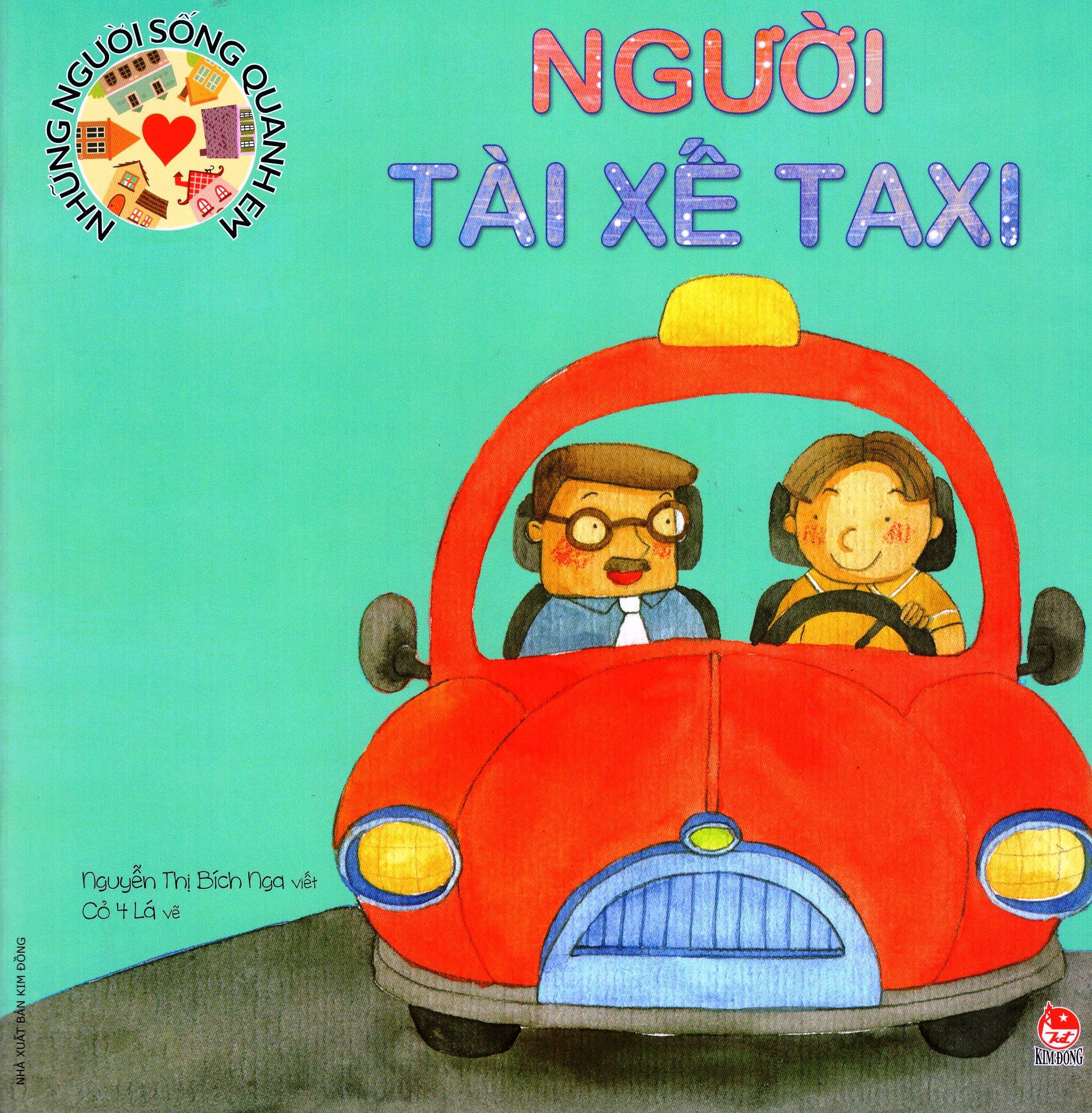 Những Người Sống Quanh Em - Người Tài Xế Taxi (Tái Bản 2016)