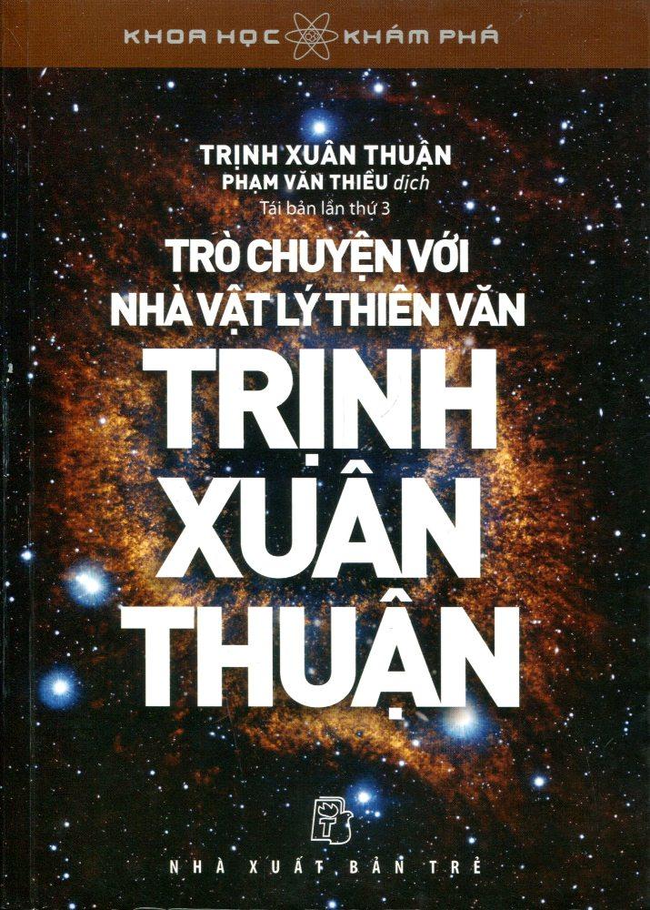 Khoa Học Khám Phá - Trò Chuyện Với Trịnh Xuân Thuận