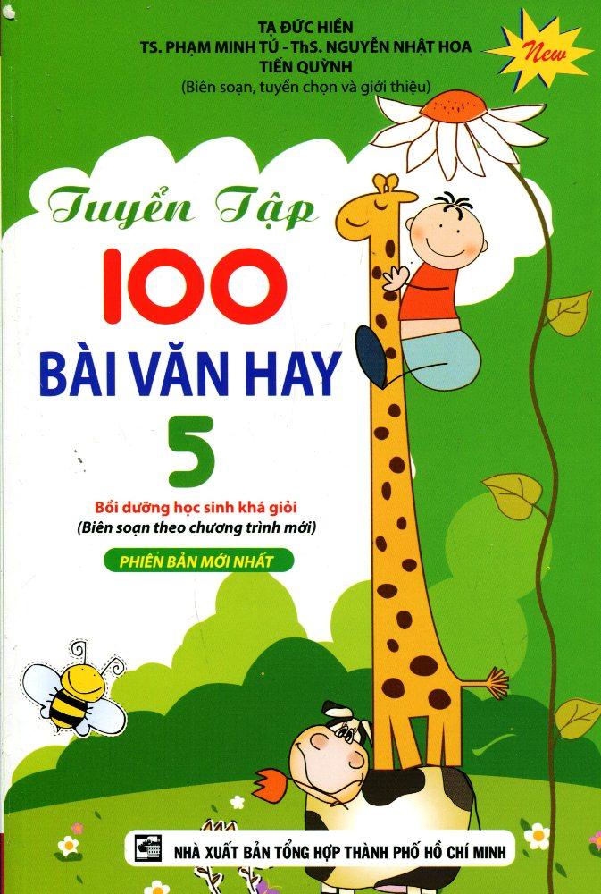Tuyển Tập 100 Bài Văn Hay Lớp 5 - Tập 2
