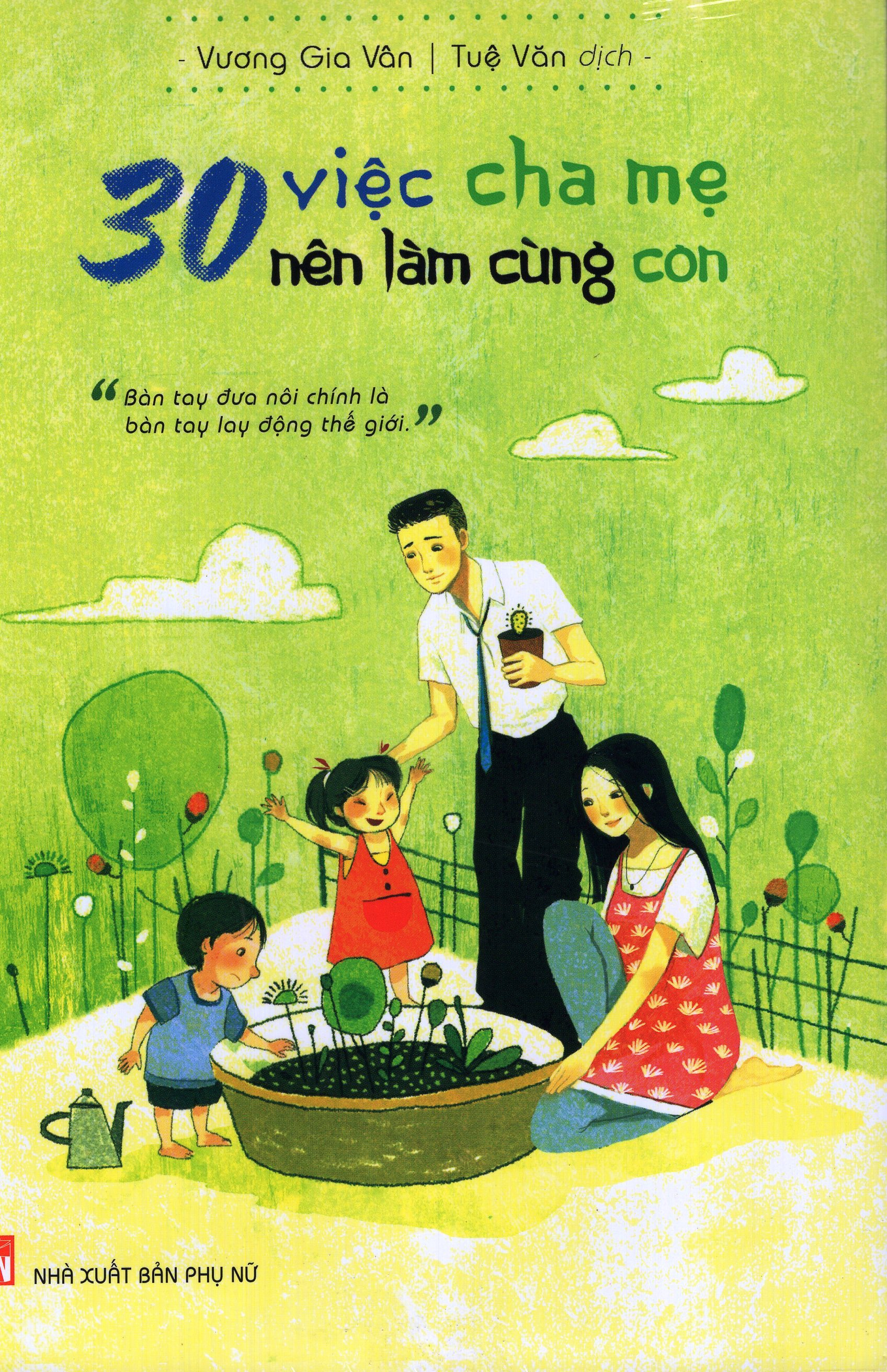 30 Việc Cha Mẹ Nên Làm Cùng Con - 8936046599791,62_71321,81000,tiki.vn,30-Viec-Cha-Me-Nen-Lam-Cung-Con-62_71321,30 Việc Cha Mẹ Nên Làm Cùng Con