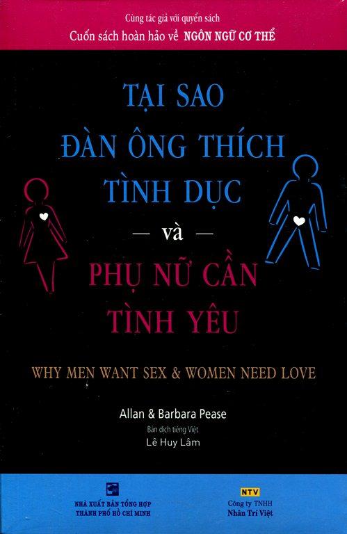 Tại Sao Đàn Ông Thích Tình Dục Và Phụ Nữ Cần Tình Yêu (Tái Bản 2017)