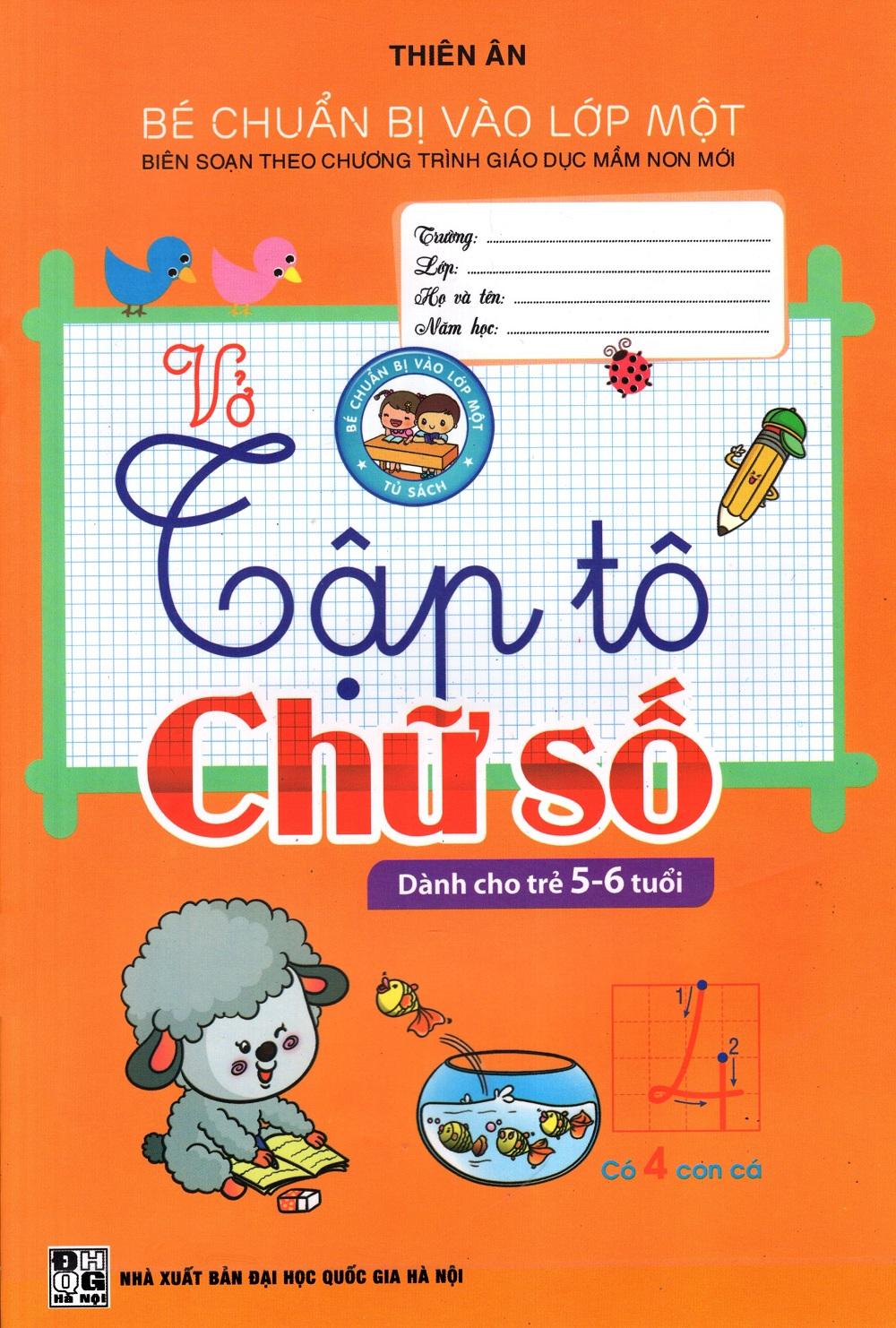 Vở Tập Tô Chữ Số (Dành Cho Trẻ 5 - 6 Tuổi)