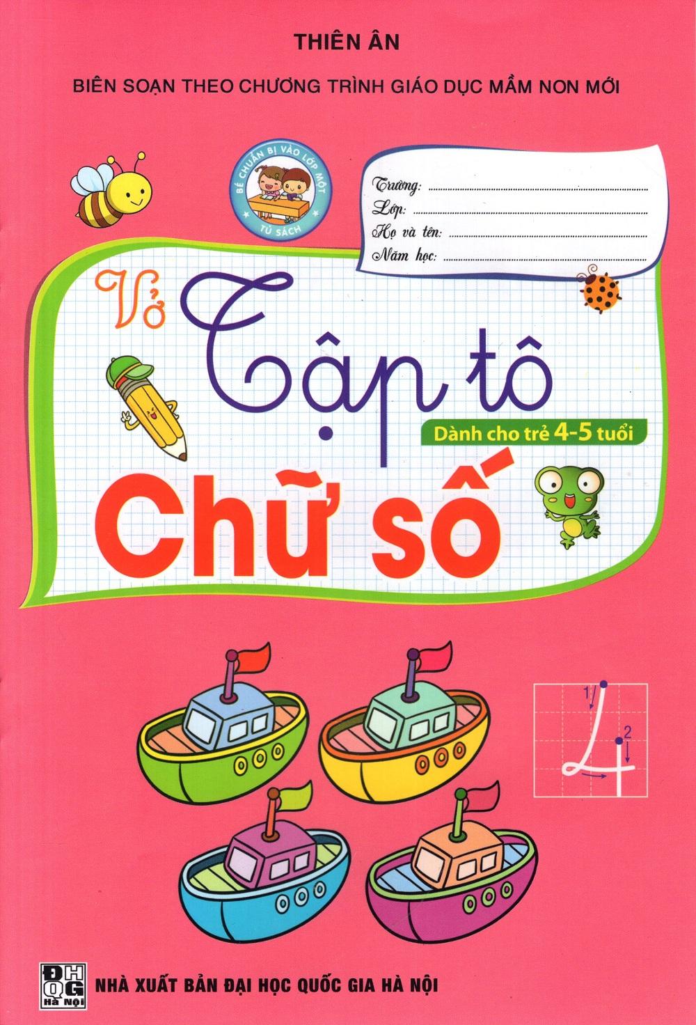 Vở Tập Tô Chữ Số (Dành Cho Trẻ 4 - 5 Tuổi)