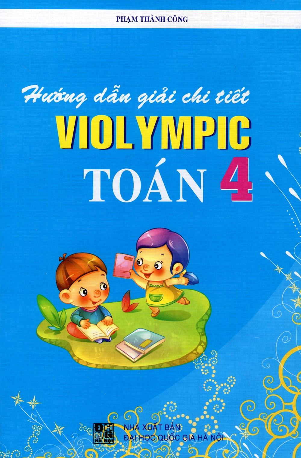Hướng Dẫn Giải Chi Tiết Violympic Toán Lớp 4