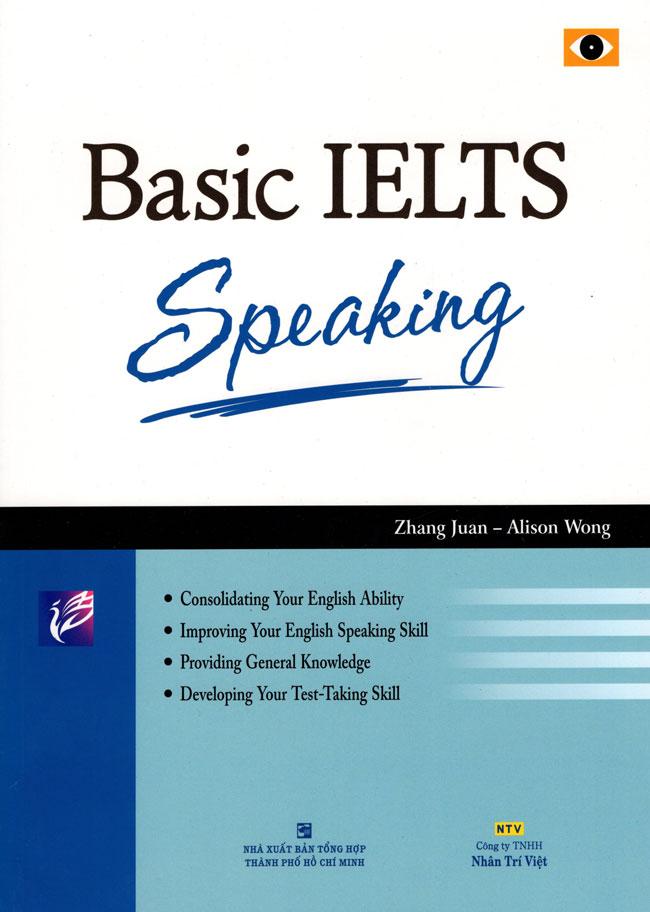 Basic IELTS Speaking (Tái Bản 2015) (Kèm CD Hoặc File MP3)