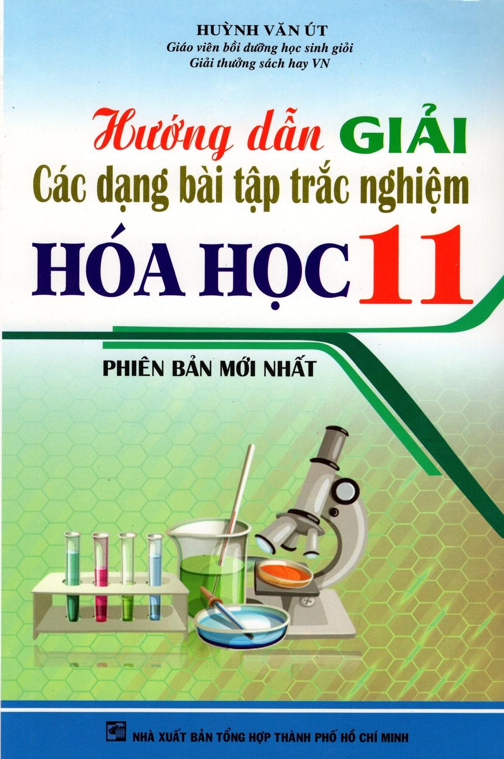 Hướng Dẫn Giải Các Dạng Bài Tập Trắc Nghiệm Hóa Học Lớp 11 - 8936083205327,62_237538,67000,tiki.vn,Huong-Dan-Giai-Cac-Dang-Bai-Tap-Trac-Nghiem-Hoa-Hoc-Lop-11-62_237538,Hướng Dẫn Giải Các Dạng Bài Tập Trắc Nghiệm Hóa Học Lớp 11