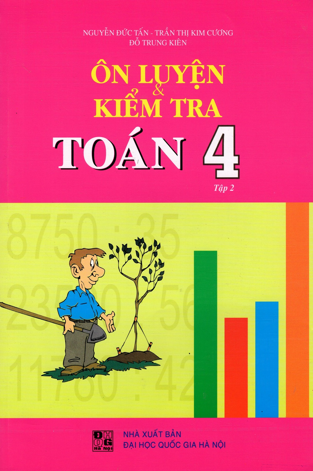 Ôn Luyện  Kiểm Tra Toán Lớp 4 (Tập 2)