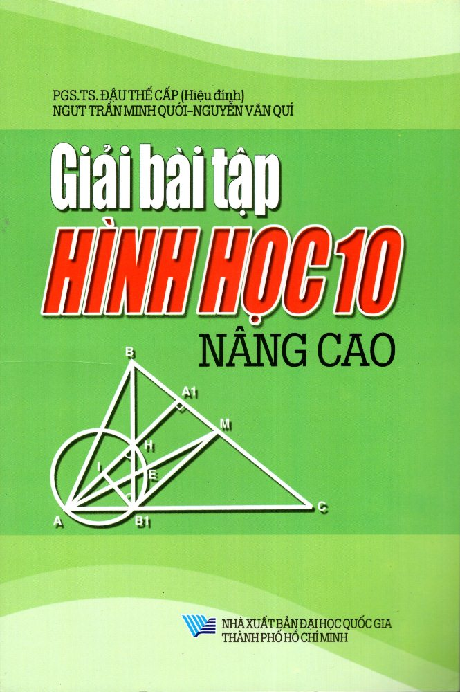 Giải Bài Tập Hình Học Lớp 10 (Nâng Cao) (2013) - 8935083566278,62_233499,34000,tiki.vn,Giai-Bai-Tap-Hinh-Hoc-Lop-10-Nang-Cao-2013-62_233499,Giải Bài Tập Hình Học Lớp 10 (Nâng Cao) (2013)