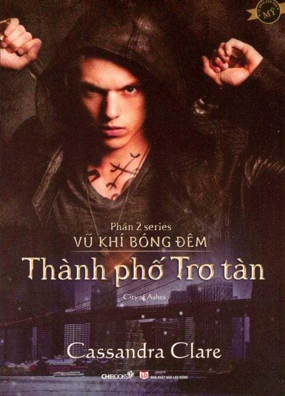 Series Vũ Khí Bóng Đêm - Phần 2: Thành Phố Tro Tàn