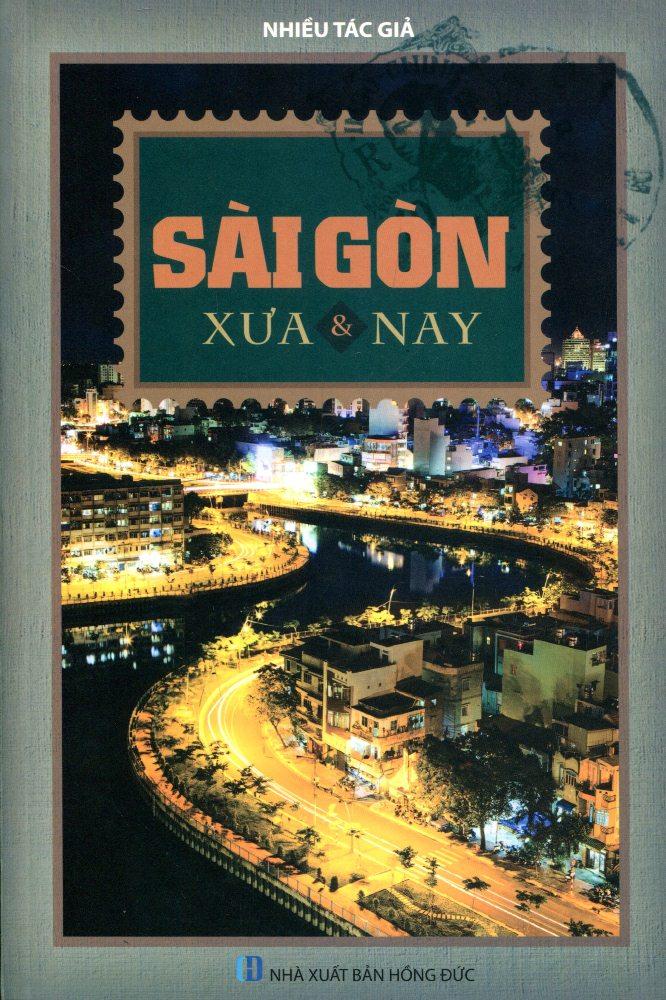 Sài Gòn Xưa  Nay