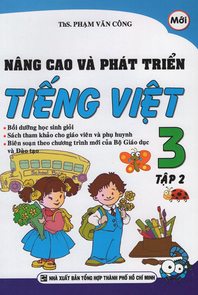 Nâng Cao Và Phát Triển Tiếng Việt Lớp 3 (Tập 2)