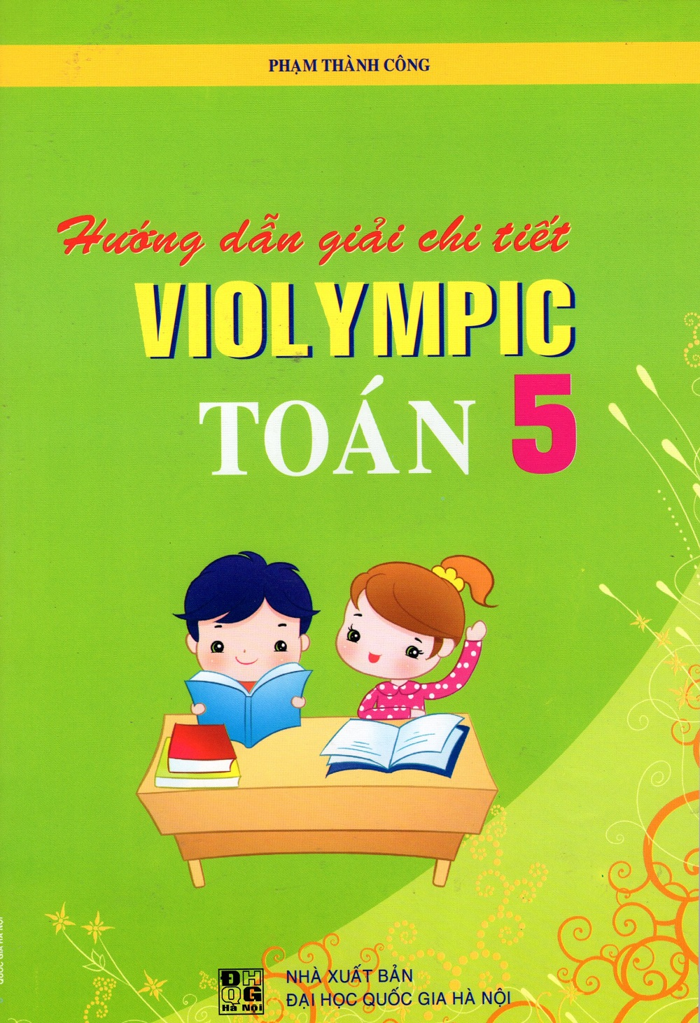 Hướng Dẫn Giải Chi Tiết Violympic Toán Lớp 5 - 8936036303216,62_216384,25000,tiki.vn,Huong-Dan-Giai-Chi-Tiet-Violympic-Toan-Lop-5-62_216384,Hướng Dẫn Giải Chi Tiết Violympic Toán Lớp 5