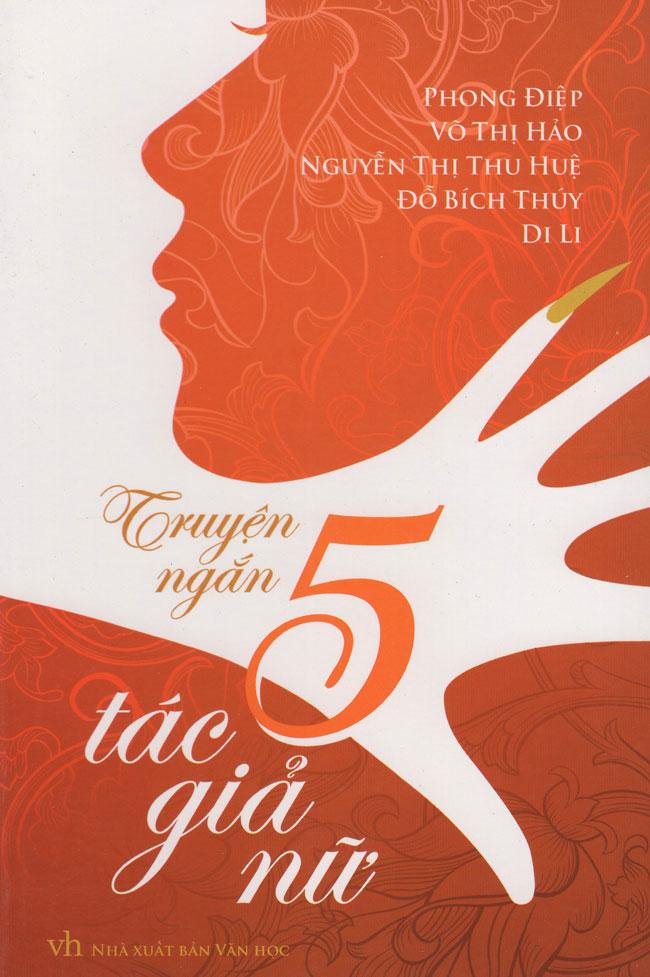 Truyện Ngắn 5 Tác Giả Nữ