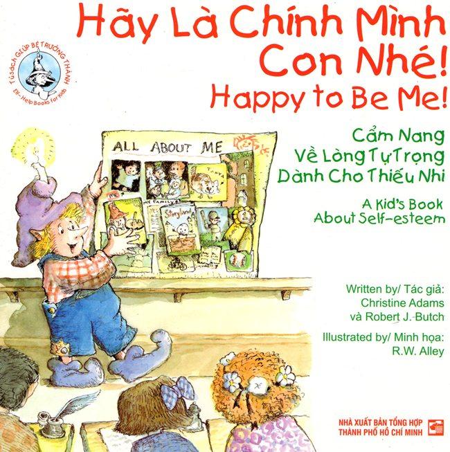 Hãy Là Chính Mình Con Nhé (Song Ngữ Anh - Việt)