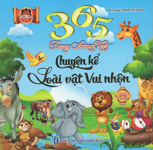365 Chuyện Kể Loài Vật Vui Nhộn Tháng 11 - 12