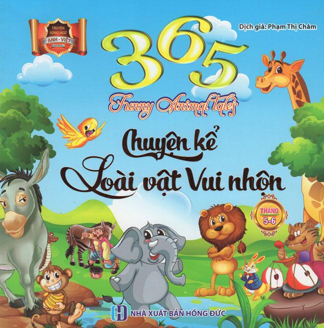 365 Chuyện Kể Loài Vật Vui Nhộn Tháng 5 - 6