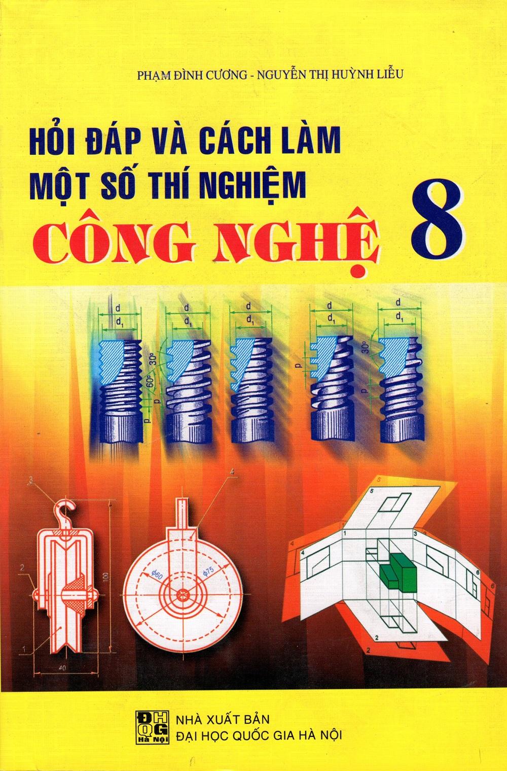 Hỏi Đáp Và Cách Làm Một Số Thí Nghiệm Công Nghệ Lớp 8 - 8936036299205,62_217165,35000,tiki.vn,Hoi-Dap-Va-Cach-Lam-Mot-So-Thi-Nghiem-Cong-Nghe-Lop-8-62_217165,Hỏi Đáp Và Cách Làm Một Số Thí Nghiệm Công Nghệ Lớp 8